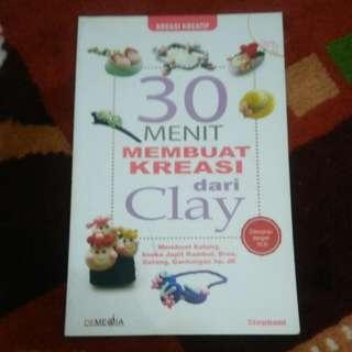 30 Menit Membuat Kreasi Clay