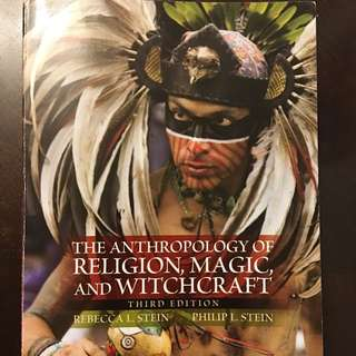 The Anthropology Of Religion, Magic & Witchcraft