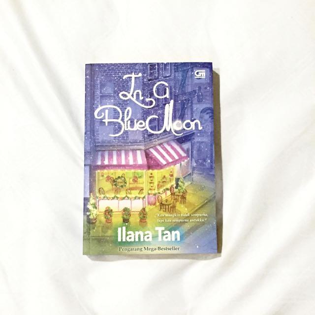 Ilana Tan - In A Blue Moon Novel [preloved]
