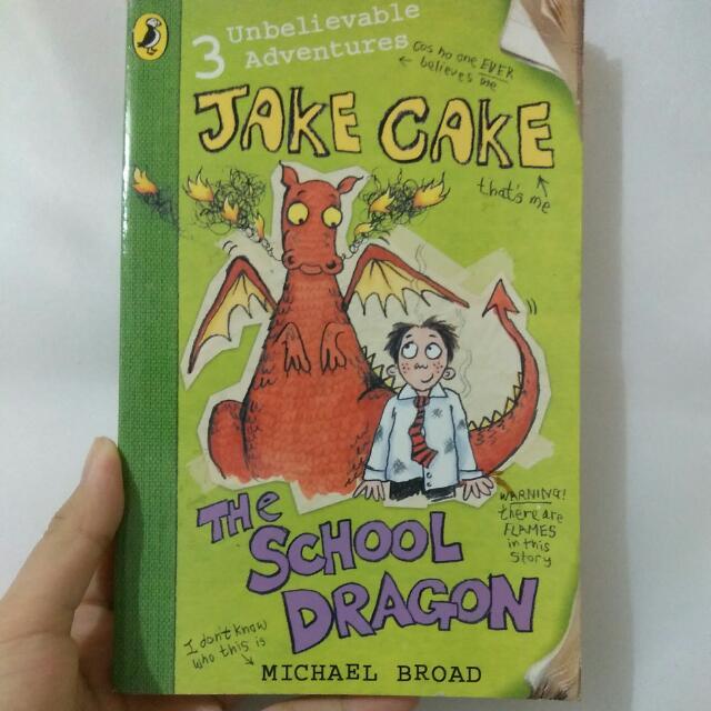 Jake Cake: The School Dragon