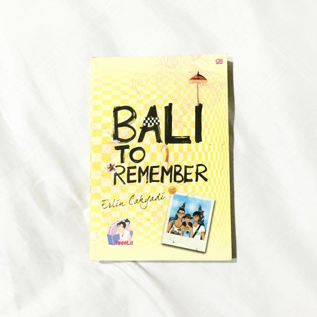 Erlin Cahyadi - Bali To Remember Novel