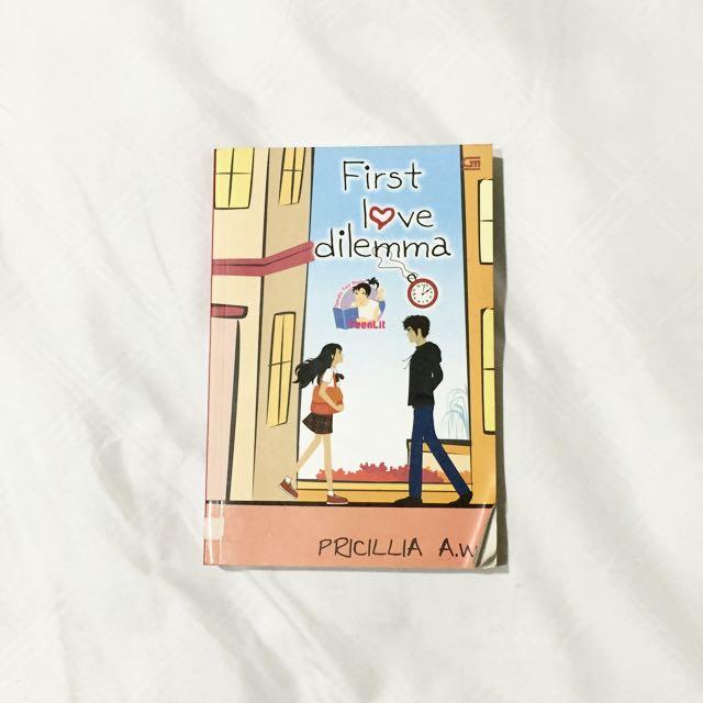 Pricillia A. W. - First Love Dilemma Novel