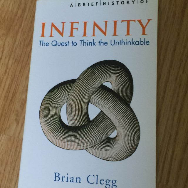 Infinity: The Quest To Think The Unthinkable
