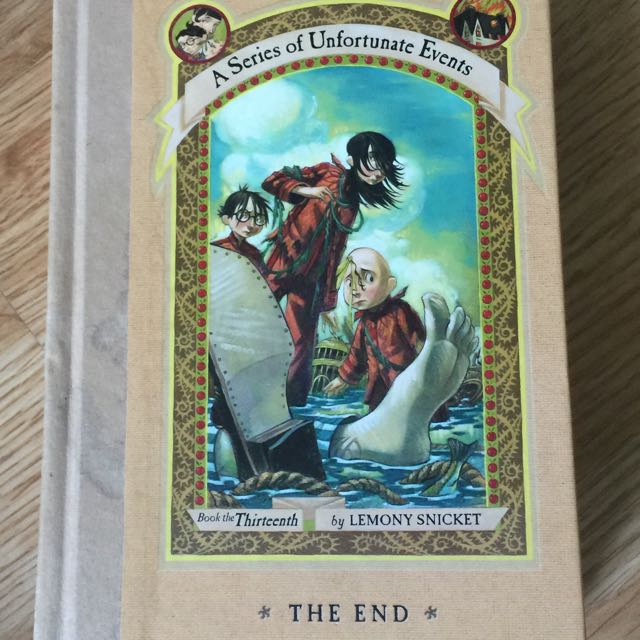 The Series of Unfortunate Events: The End