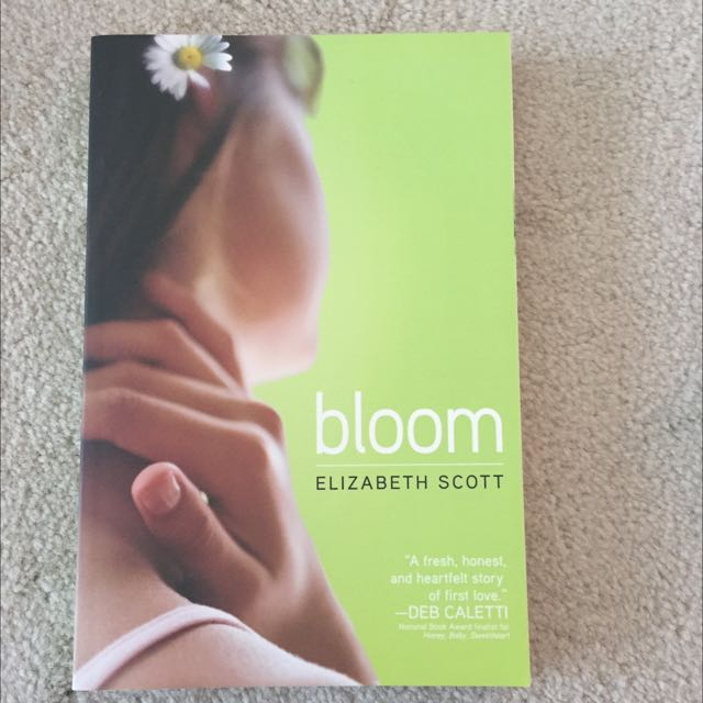 Bloom by Elizabeth Scott