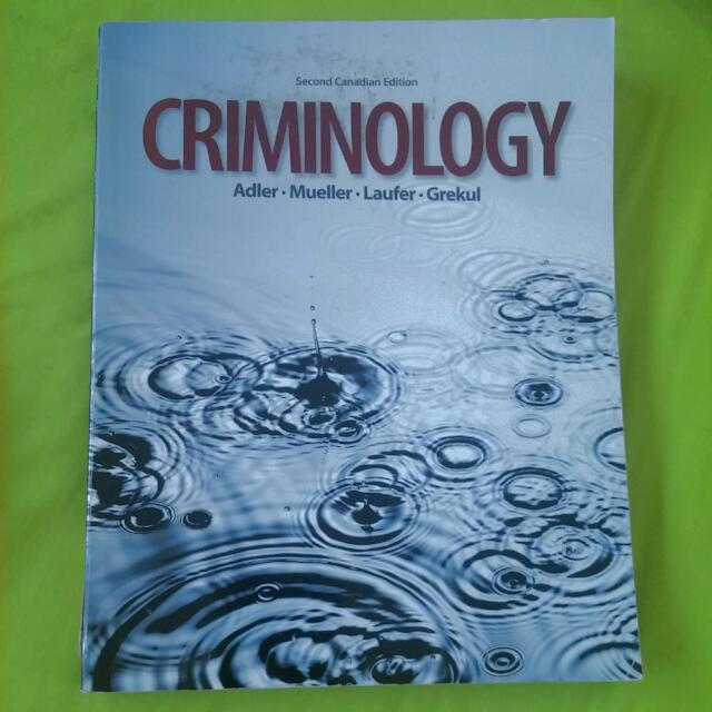 Criminology 2nd Ed by Adler Mueller Laufer And Grekul