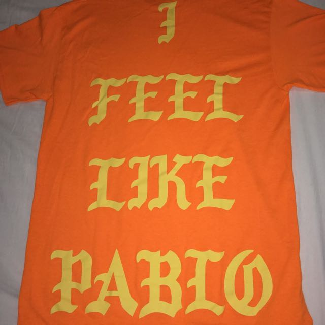 I Feel Like Pablo Tee