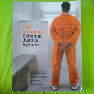 The Canadian Criminal Justice System