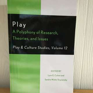 Play: A Polyphony Of Research