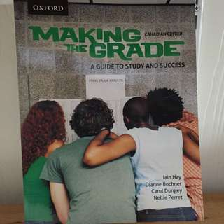 Making The Grade: A Guide To Student Success Textbook