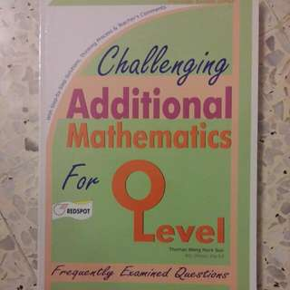 Challenging Additional Mathematics For O Level