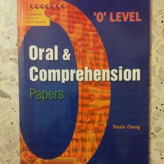 O Level Oral & Comprehension Papers