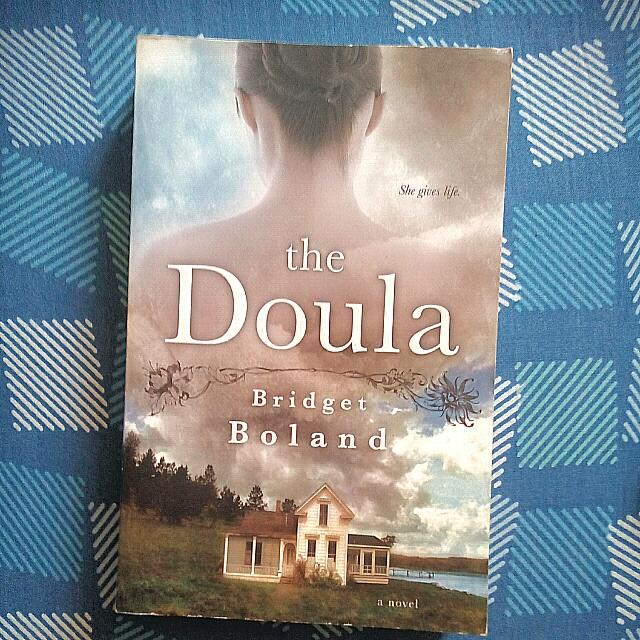 The Doula By Bridget Boland