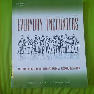 Everyday Interactions 4th Ed An Introduction To Interpersonal Communication By Wood And Schweitzer