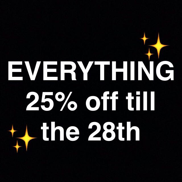EVERYTHING 25% Off Or More