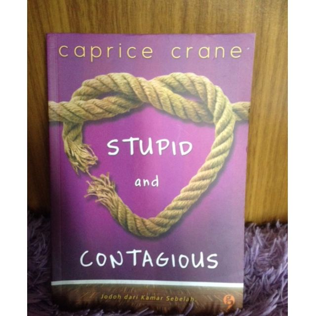 Novel Stupid and Contagious