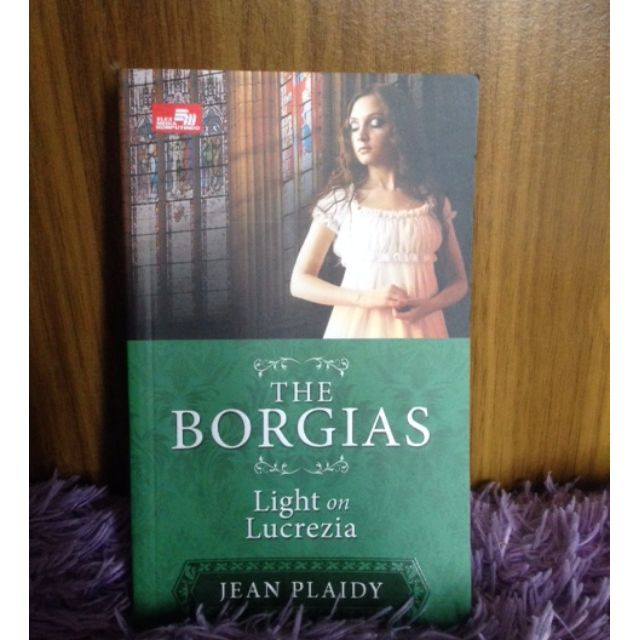 Novel The Borgias - Light on Lucrezia