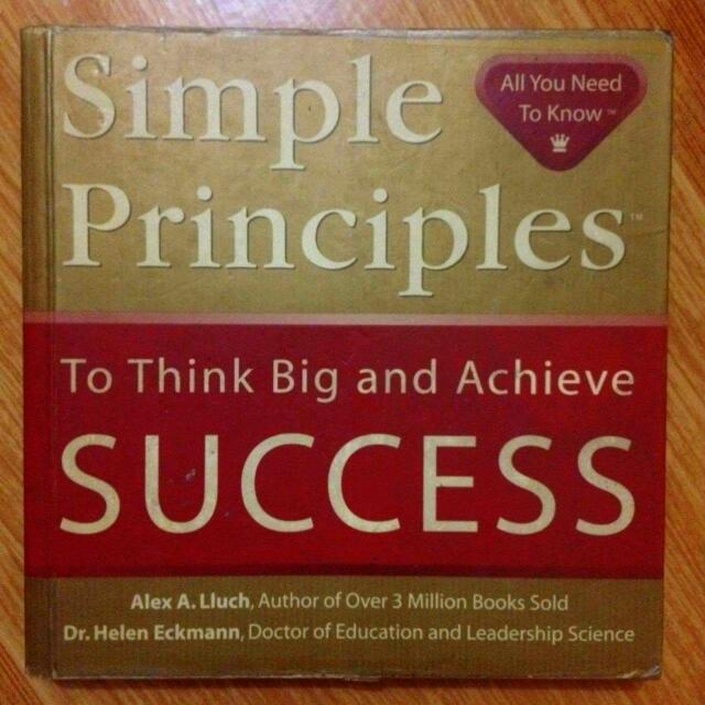 Simple Principles On How To Be SUCCESSFUL!   By: Alex Lluch