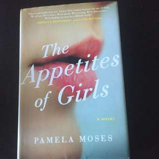 The Appetites Of Girls, A Novel