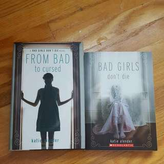 Bad Girls Don't Die | From Bad To Cursed by Katie Alender
