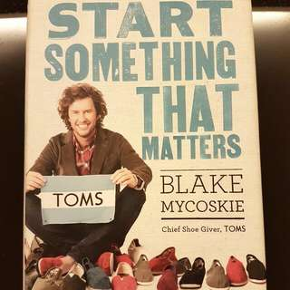 Start Something That Matters (Hard Cover)