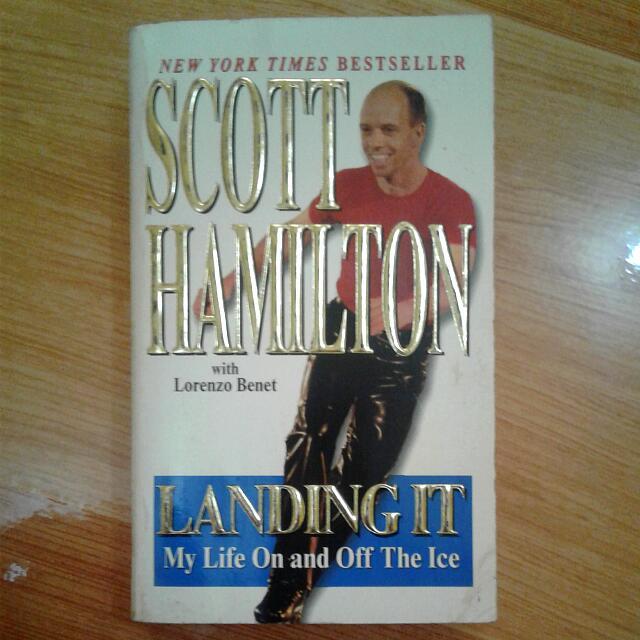 Landing It By Scott Hamilton
