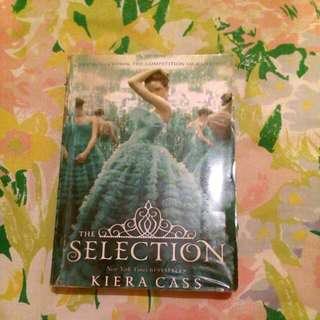 The Selection By: Keira Cass