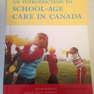 An Introduction To School-Age Care In Canada- 2nd Edition