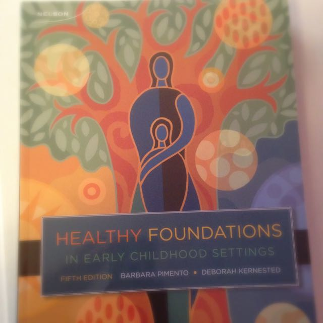 Healthy Foundations in Early childhood Settings- 5th Edition