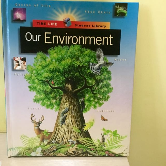Time-life Student Library: Our Environment