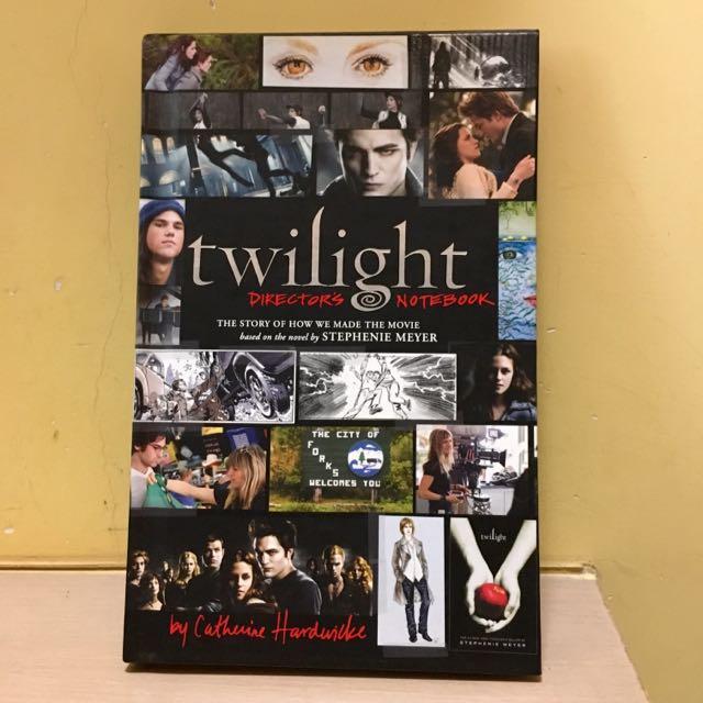 Twilight Movie - Director's Notebook