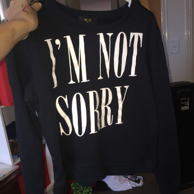 "Black ""I'm Not Sorry"" Jumper"