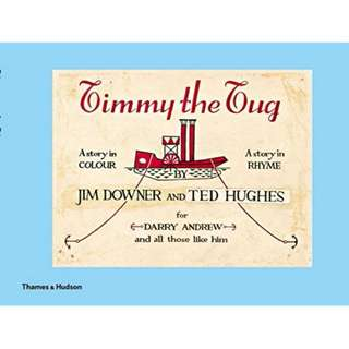 Timmy the Tug by Jim Downer and Ted Hughes
