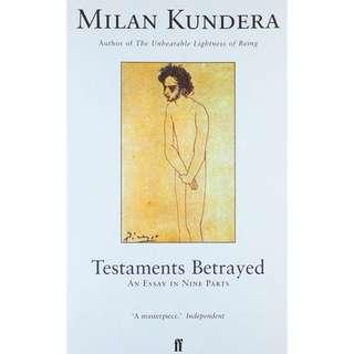 Testaments Betrayed - Milan Kundera
