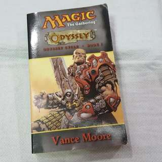 Magic The Gathering: Odyssey Cycle (Book 1)...by Vance Moore
