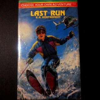 Choose Your Own Adventure Last Run R.A Montgomery