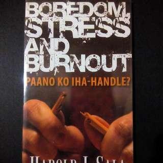 Boredom, Stress and Burnout Paano Ko Iha-handle By Harold Sala