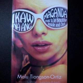 Ikaw Na ang Maganda by Malu Tiongson-Ortiz