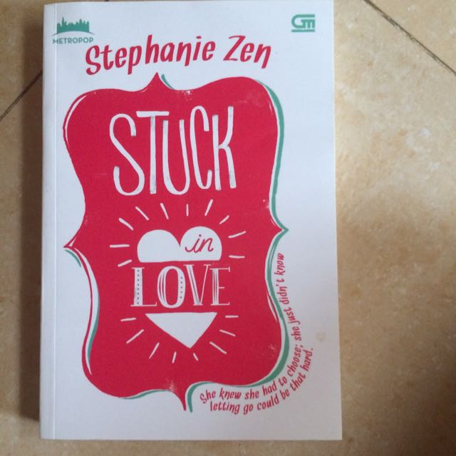 stuck in love (stephanie zen)
