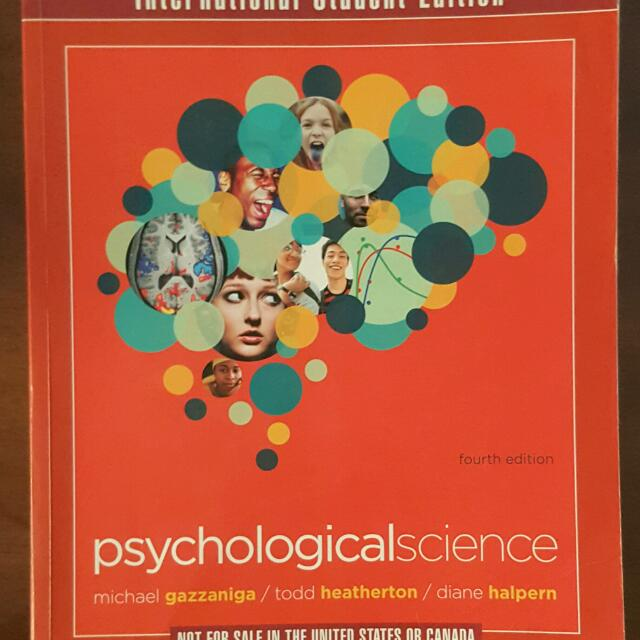 Psychological Science, Gazzaniga, Heatherton & Halpern. 4th Ed. Textbook