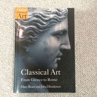 Classical Art: From Greece To Rome-Beard/ Henderson