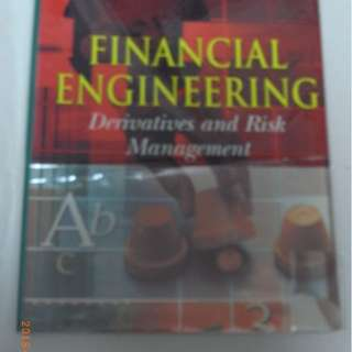 Financial Engineering - Derivatives and Risk Management