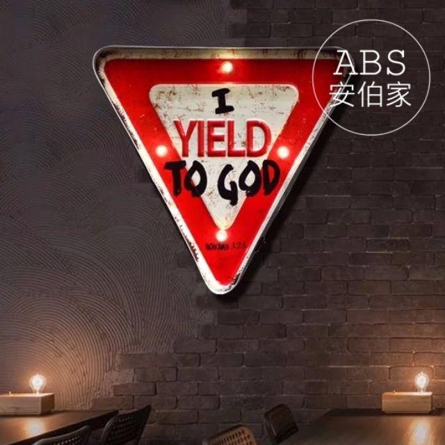 L109【ABS安伯家】I YIELD TO GOD Loft工業風復古家居燈飾壁燈 店面酒吧傢俱家具家飾公路車牌壁飾