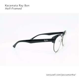 Kacamata Rayban Half Framed