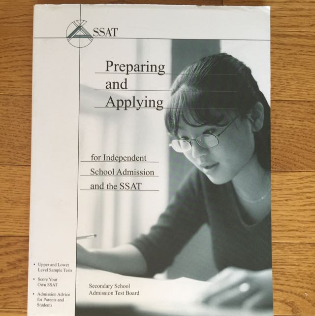 SSAT Preparing and Applying for Independent School Admission and the SSAT