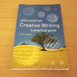 "Julia Casterton ""Creative Writing, A Practical Guide"""