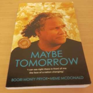 "Boori Mony Pryor ""Maybe Tomorrow"""