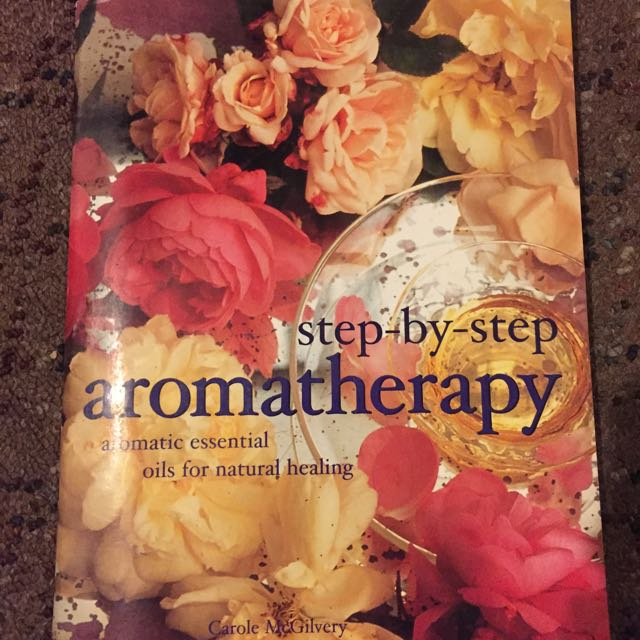 Step By Step Aromatherapy