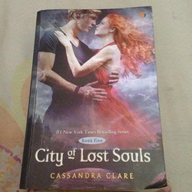 Novel: City of Lost Souls; Cassandra Clare