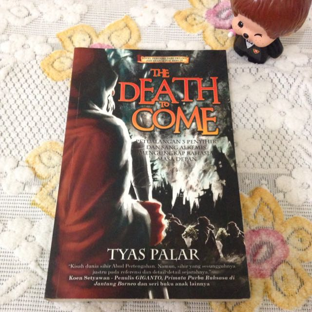 Novel The Death To Come By Tyas Palar